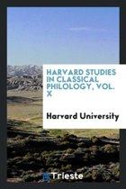 Harvard Studies in Classical Philology, Vol. X