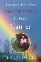Treating Her Own Immune System to Fight Cancer