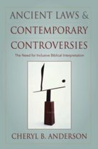 Ancient Laws and Contemporary Controversies