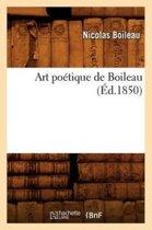 Art Po tique de Boileau ( d.1850)
