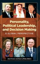 Personality, Political Leadership, and Decision-Making