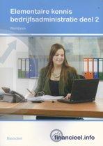 Financieel.info - Elementaire kennis bedrijfsadministratie 2 Werkboek