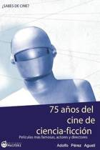 75 A os del Cine de Ciencia Ficci n