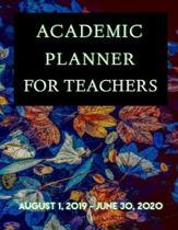 Academic Planner for Teachers: August 1, 2019 - June 30, 2020