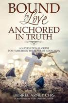 Bound by Love Anchored in Truth