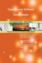 Open Source Software Development A Complete Guide - 2020 Edition