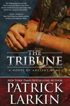 The Tribune: A Novel of Ancient Rome