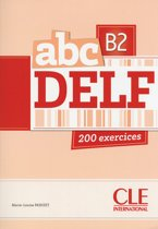 ABC DELF adulte B2 200 exercices livre+corrigés+transcriptions+mp3