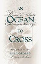 An Ocean to Cross