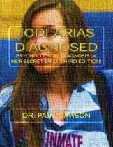 Jodi Arias Diagnosed