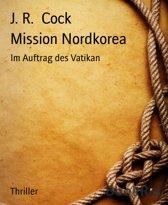Mission Nordkorea