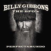 Billy And The Bfg'S Gibbons - Perfectamundo