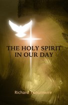The Holy Spirit in Our Day