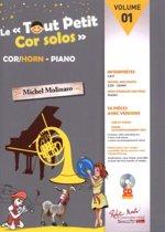 Le Tout Petit Cor Solos, Volume 1