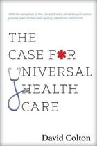 The Case for Universal Health Care