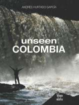 Unseen Colombia