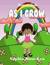 As I Grow