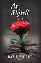 As to Myself, Volume 3