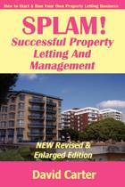 SPLAM! Successful Property Letting And Management - NEW Revised & Enlarged Edition