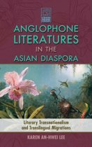 Anglophone Literatures in the Asian Diaspora