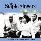 Staple Singers - Faith And Grace: A Family Journey 1953-1976