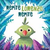 Repite, Lorenzo repite