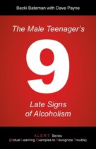 The Male Teenager's 9 Late Signs of Alcoholism