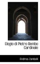 Elogio Di Pietro Bembo Cardinale