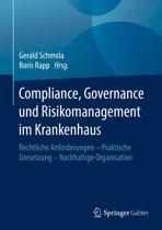 Compliance, Governance und Risikomanagement im Krankenhaus