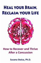 Heal your Brain, Reclaim your Life