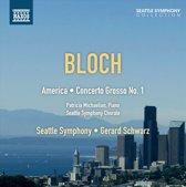 Bloch: America/Concerto Grosso