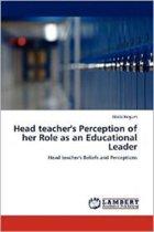 Head Teacher's Perception of Her Role as an Educational Leader