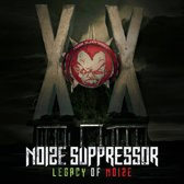 Noize Suppressor - Legacy of Noize