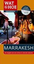 Wat & Hoe onderweg - Wat & Hoe Onderweg Marrakesh