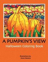 A Pumpkin's View Halloween Coloring Book