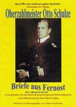 Oberzahlmeister Otto Schulze – Briefe aus Fernost – Teil 2