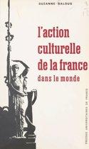 L'action culturelle de la France dans le monde