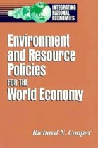 Environment and Resource Policies for the Integrated World Economy