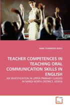 Teacher Competences in Teaching Oral Communication Skills in English
