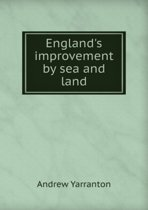 England's Improvement by Sea and Land