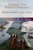 A History of Syon Abbey