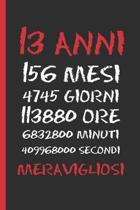 13 Anni Meravigliosi: Regalo di compleanno originale e divertente. Diario, quaderno degli appunti, taccuino o agenda.