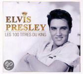 Elvis Presley - Les 100 Titres Du King