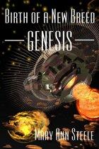 Birth Of A New Breed - Genesis