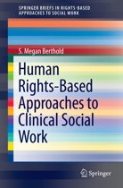 Human Rights-Based Approaches to Clinical Social Work