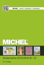 Michel® Südamerika 2015/2016 (K-Z). Band 3.2