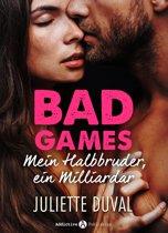 Bad Games - Mein Halbbruder, ein Milliardär