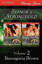 Elinor's Stronghold, Volume 2 [Restoring Garnet's Heart