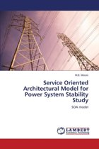 Service Oriented Architectural Model for Power System Stability Study