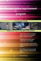 Transportation Improvement Program a Complete Guide